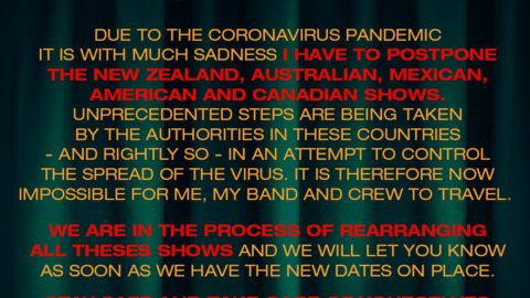 Due to the Coronavirus Pandemic it is with much sadness I have to postpone the New Zealand, Australian, Mexican, American and Canadian shows.