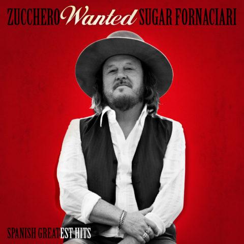 Zucchero WANTED Spanish Greatest Hits