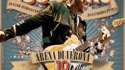 #ZuccheroARENA2016: 10 straordinari show all'Arena di Verona