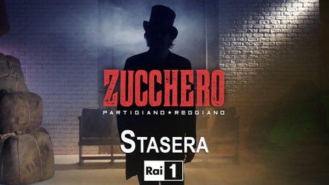 Zucchero Partigiano Reggiano, questa sera su Rai 1 e Radio 2 alle 21.15
